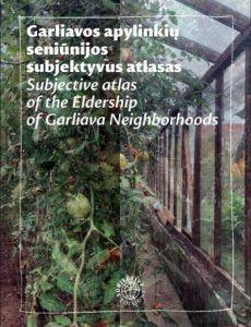 subjektyvus garliavos apylinkių atlasas